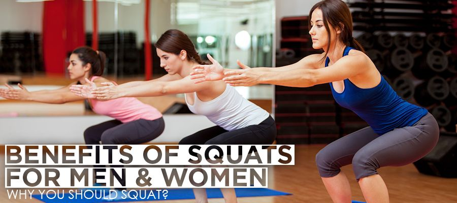 Benefits of Squats for Men & Women