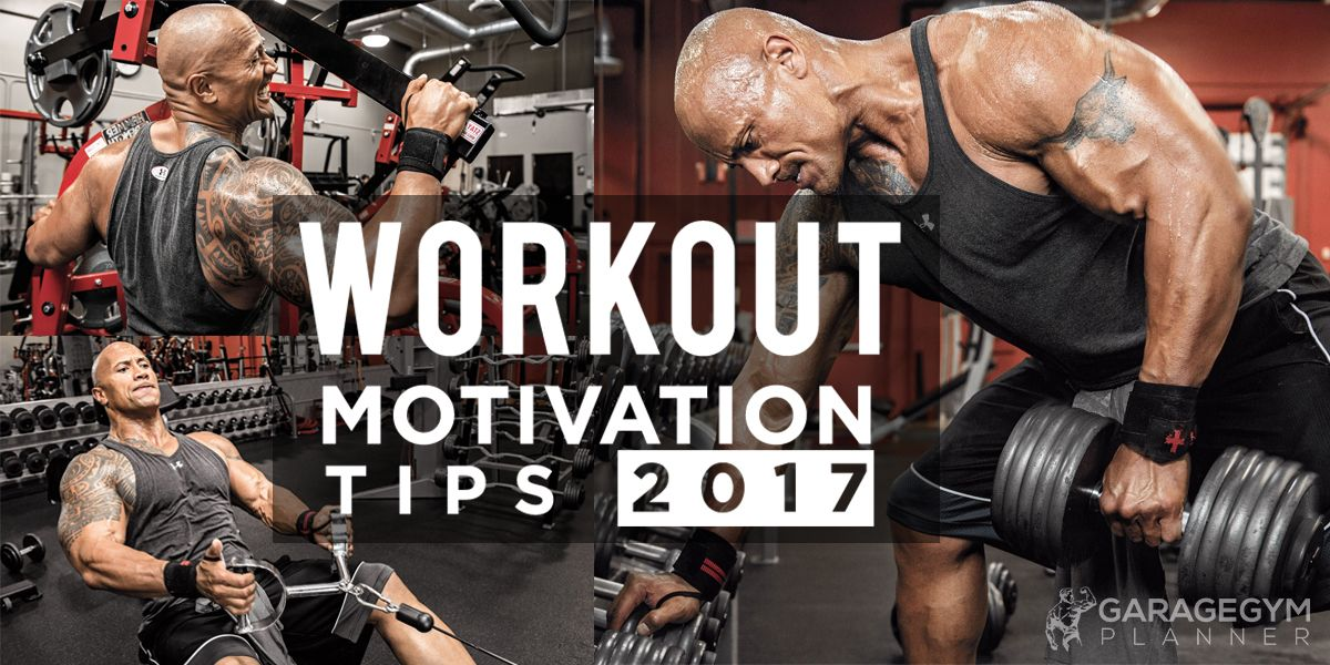 Workout Motivation tips 2017