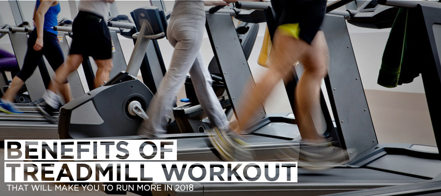Benefits of Treadmill workout