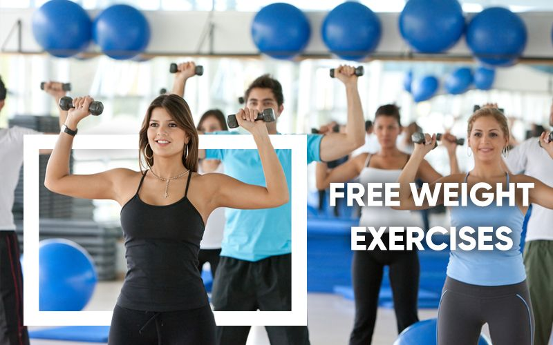 Free Weight Exercises