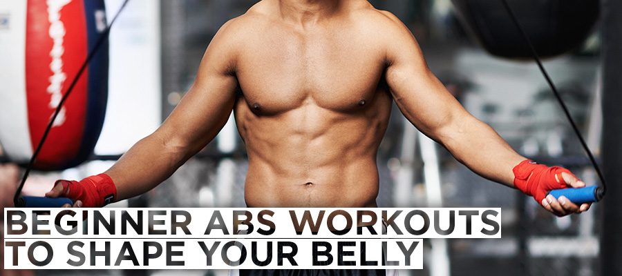 Beginner Abs Workouts to Shape Your Belly