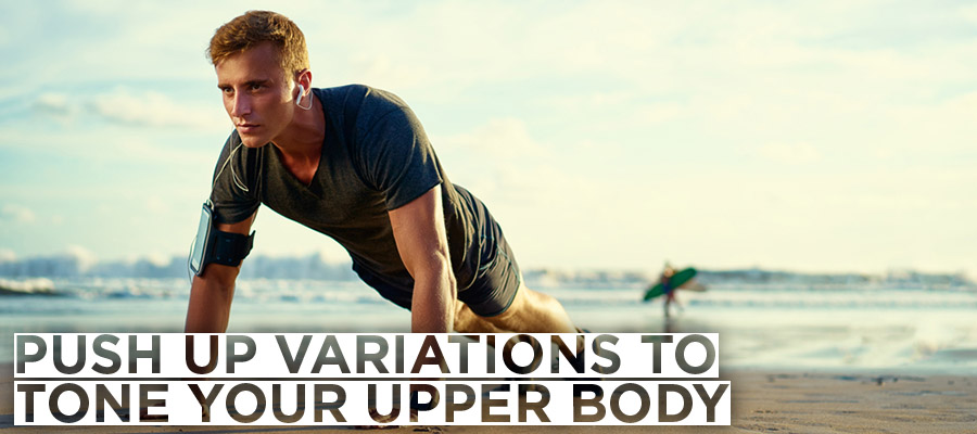 Push up variations to Tone your Upper Body