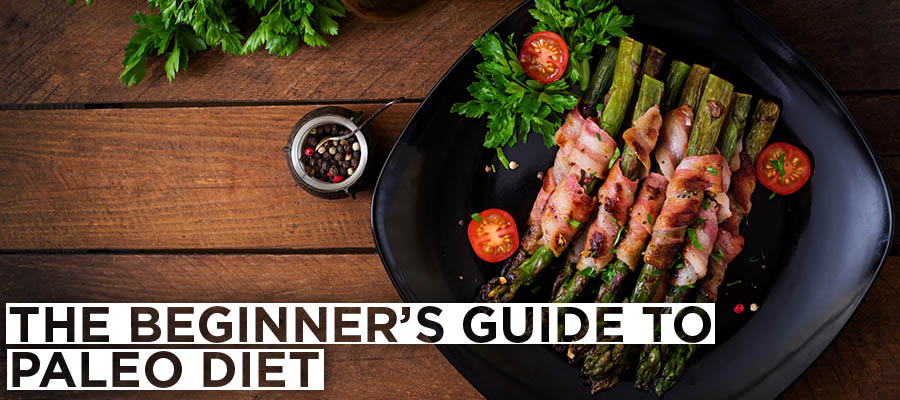 The Beginner's Guide to Paleo Diet