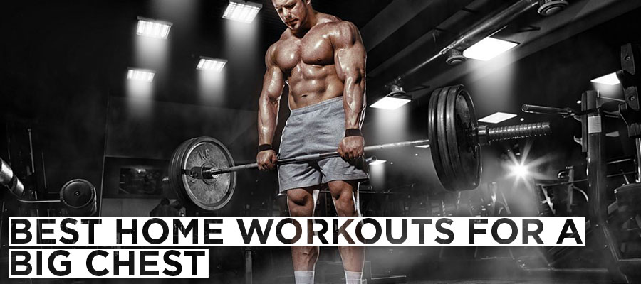 Best Home Workouts for a Big Chest