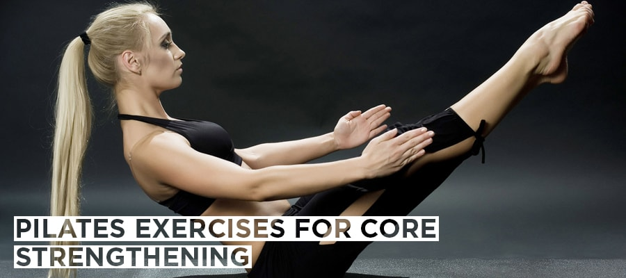 Pilates Exercises for Core Strengthening