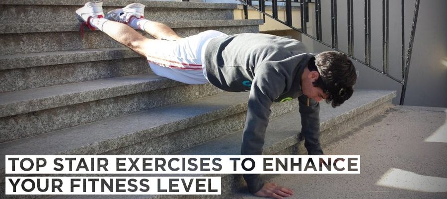 Top Stair Exercises to Enhance Your Fitness Level