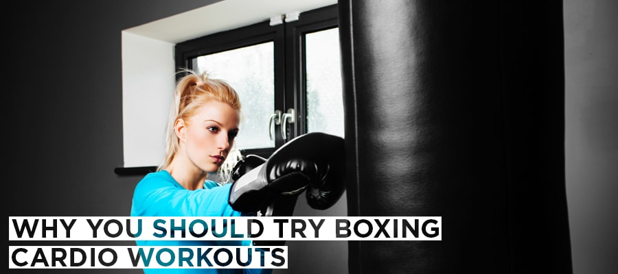 Why You Should Try Boxing Cardio Workouts