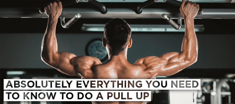 Absolutely Everything You Need To Know To Do A Pull Up