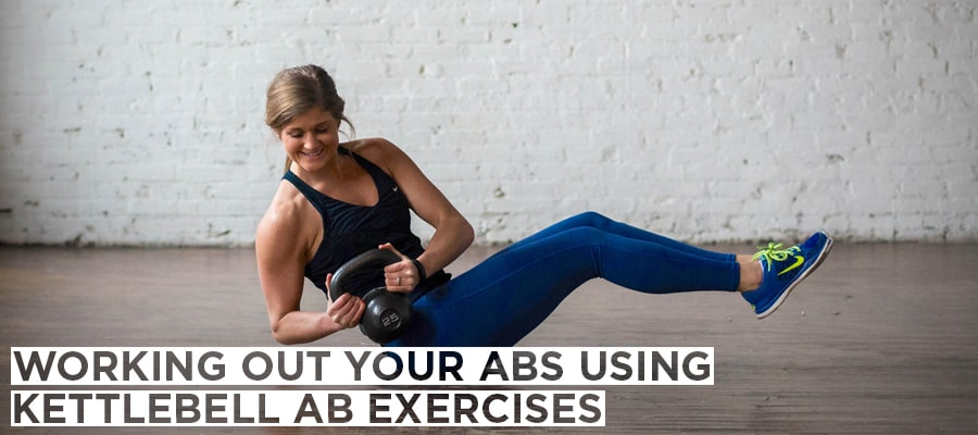 Working Out Your Abs Using Kettlebell Ab Exercises