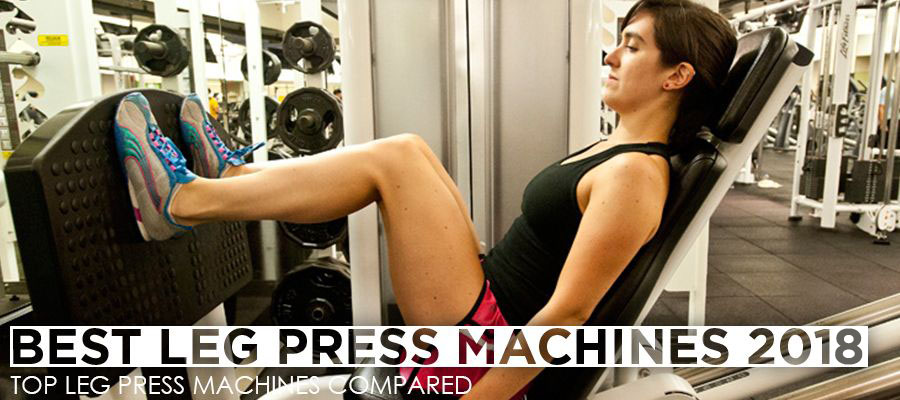 Best Leg Press Machines